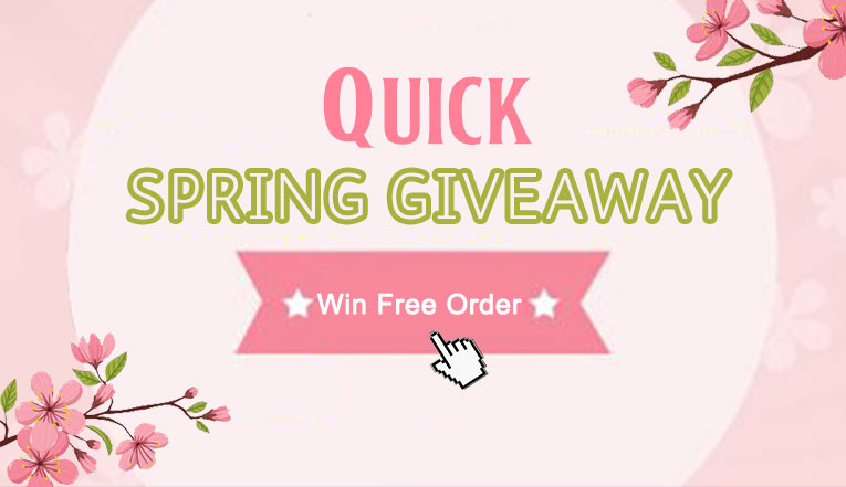 Quick Spring Giveaway: Win Free Order!