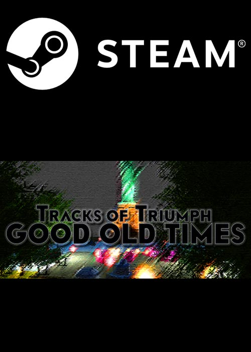 Tracks of Triumph Good Old Times Steam CD Key